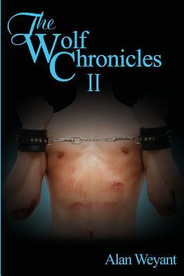 The Wolf Chronicles II