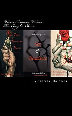 Those Necessary Thorns: The Complete Series